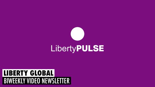 Liberty Global - Pulse Biweekly Newsletter